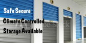 Safe Secure Climate Controlled Storage Available