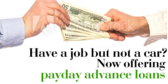 Now Offering Payday Advances
