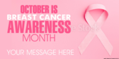 Breast Cancer Awareness Month Message
