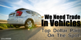 Top Dollar Paid For Trade In Vehicles