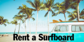 Rent A Surfboard For Your Vacation Car Racks Also