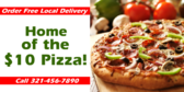 Home Of The $10 Pizza! Call