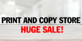 Print and Copy Store Sale