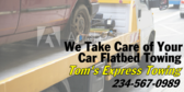 We Take Care of Your Car Flatbed