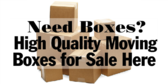Need Boxes? High Quality Moving