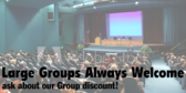 Large Groups Always Welcome
