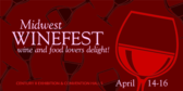 Annual Midwest Winefest