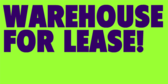Warehouse For Lease!