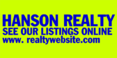Hanson Realty See Our Listings
