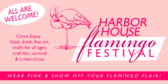 Harbor House Flamingo Festival