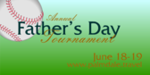 Annual Fathers Day Tournament
