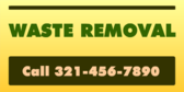 Waste Removal Call Info