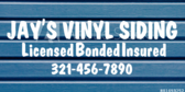 Jay's Vinyl Siding Licensed Bonded Insured