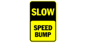 Slow speed bump