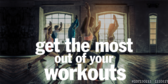 Get The Most Out Of Workouts