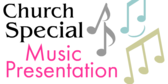 Church Special Music Presentation
