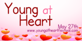 Annual Young at Heart Festival