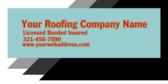 Your Roofing Company Name Licensed Info