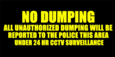 No Dumping All Unauthorized Dumping