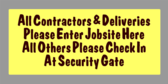 All Contractors & Deliveries Please Enter