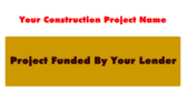 Your Construction Project Name Project