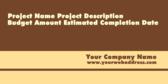 Project Name Project Description Budget
