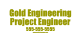 Gold Engineering Project Engineer