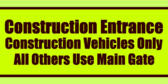 contractor construction entrance banners and signs