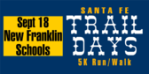 Santa Fe Trail Days 5K run/walk
