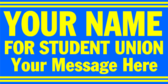 Your Name for Student Union Your Message Here
