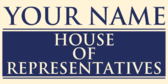 Your Name House of Representatives