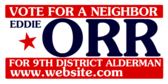 Vote For A Neighbor For 9th District Alderman