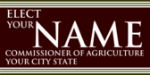 Elect Your Name Commissioner of Agriculture