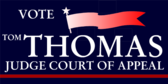 Vote Tom Thomas Judge Court of Appeals