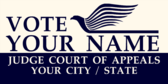 Vote Your Name JUDGE Court of Appeals