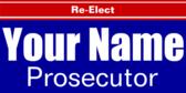 Re Elect Prosecutor