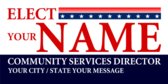 Elect Your Name Community Services Director