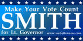 For Lt. Governor Make Your Vote Count