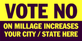 Vote No On Millage Increases