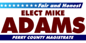 Elect Magistrate Fair and Honest