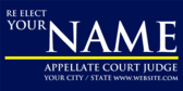 ReElect Your Name Appellate Court Judge