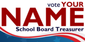 Elect Your School Board Treasurer