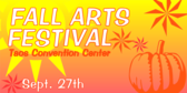Annual Fall Arts Festival