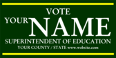Vote Your Name Superintendent of Education