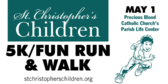 St. Christopher's Children 5k Fun Run Walk