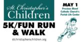 St. Christopher's Children 5k Fun Run Walk