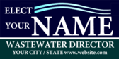Elect Your Name Wastewater Director