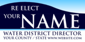 Re Elect Your Name Water District Director