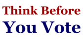 Think Before You Vote