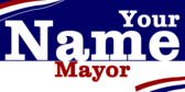 Vote For You Mayor